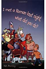 I Met a Roman Last Night, What Did You Do? (Reluctant Reader S.) Paperback