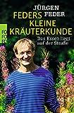 Feders kleine Kräuterkunde: Das Essen liegt auf der Straße - Jürgen Feder