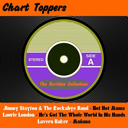 Chart Toppers: The Rarities Collection -
