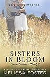 Sisters in Bloom (Snow Sisters, Book Two: Love in Bloom Series): Volume 2 (LOVE IN BLOOM: Snow Sisters)