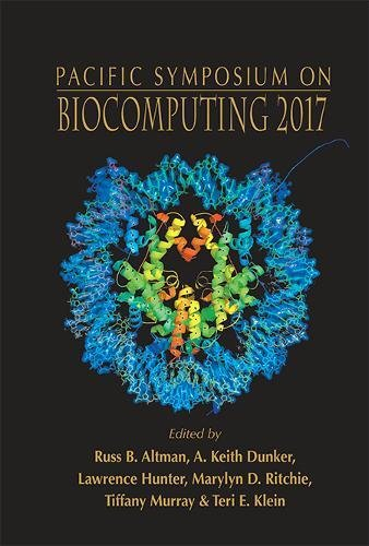 Biocomputing 2017: Proceedings of the Pacific Symposium - Kohala Coast, Hawaii, USA, 4 - 8 January 2017