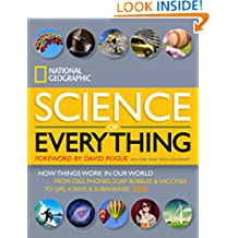 National Geographic Science of Everything: How Things Work in Our World