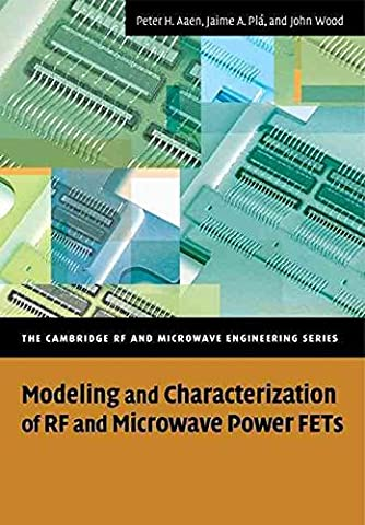[(Modeling and Characterization of RF and Microwave Power FETs)] [By (author) Peter Aaen ] published on (June, 2011)