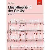 Musiktheorie in der Praxis Stufe 3