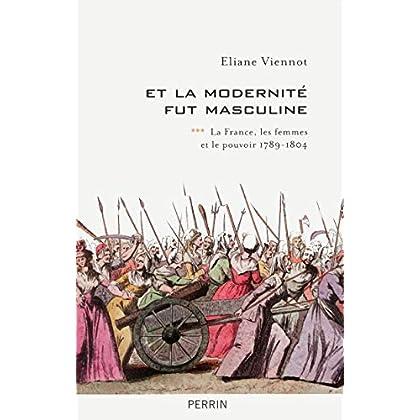 Et la modernité fut masculine (1789-1815) (3)