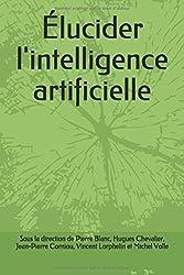 Élucider l'intelligence artificielle