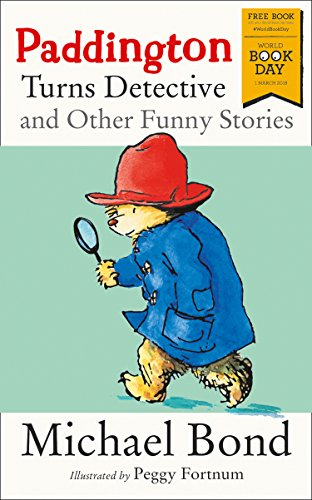 Paddington Turns Detective and Other Funny Stories (For Morrisons Use Only) por Michael Bond
