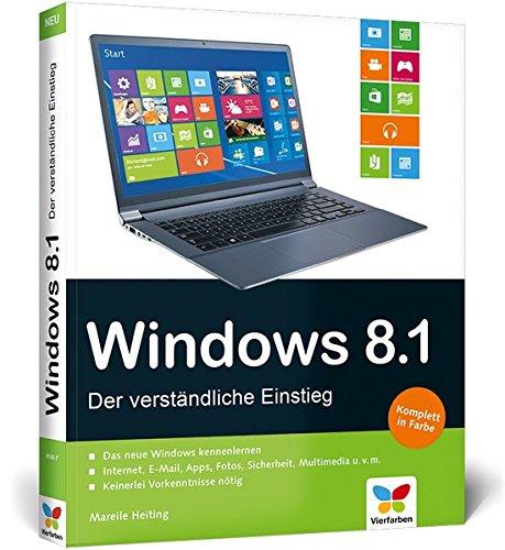 Windows 8.1: Der verständliche Einstieg - mit allen Updates (Windows Senioren 8)