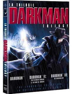 Darkman Trilogy (Darkman / Darkman II: The Return Of Durant / Darkman III: Die Darkman Die) by Liam Neeson