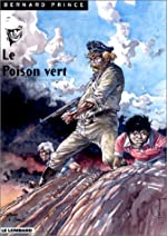 Bernard Prince, tome 17 - Le Poison vert de Aidans