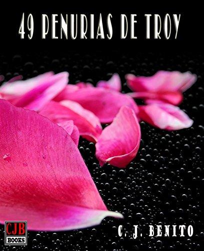 49 penurias de Troy de [Benito, C. J.]