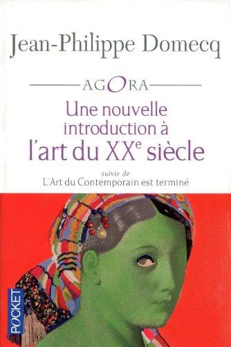 Une nouvelle introduction à l'art du XXe siècle par Jean-Philippe DOMECQ