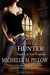 The Jaded Hunter (Tribes of the Vampire Book 2) (English Edition)