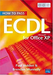 How to Pass ECDL 4: Office XP