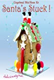 Santa's Stuck Gingerbread or Chocolate Biscuit MINI House Kit