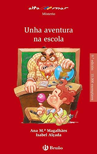 Unha aventura na escola (Galego - A Partir De 12 Anos - Altamar) por Ana Mª Magalhaês