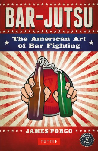 Bar-jutsu: The American Art of Bar Fighting por James Porco