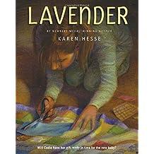 Lavender by Karen Hesse (2010-09-14)