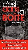 C'est dans la boîte (French Edition)