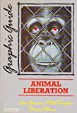 Animal Liberation: A Graphic Guide (Graphic guides) by Gruen, Lori, Singer, Peter, Hine, David (1987) Paperback