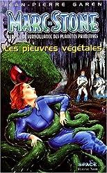 Marc Stone, service de surveillance des planètes primitives. Les Pieuvres végétales