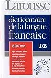DICTIONNAIRE DE LA LANGUE FRANCAISE. Lexis