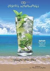 150 cocktails incontournables by Jennifer Mac Hart (2013-10-05)
