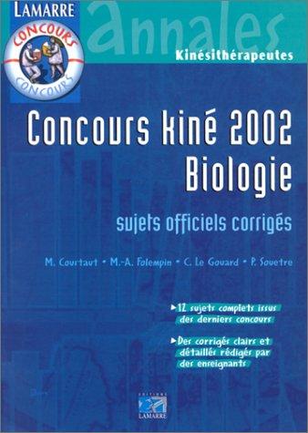 Concours kiné 2002 - Biologie :  Sujets officiels corrigés