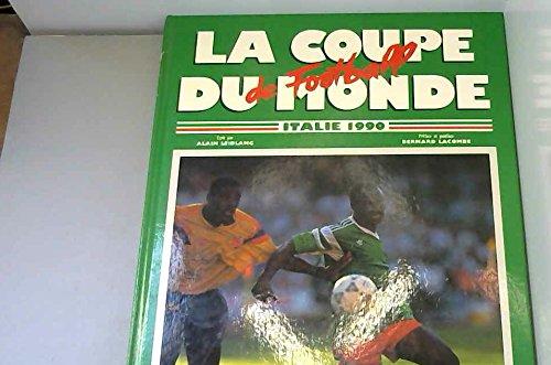 la coupe du monde de football Italie 90