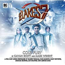 Cold Fury (Blake's 7: The Classic Audio Adventures)