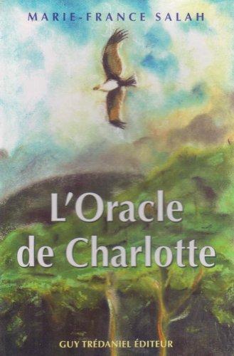 L'Oracle de Charlotte par Marie-France Salah