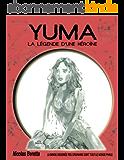 Bande dessinée fantastique: YUMA: la légende d'une héroïne
