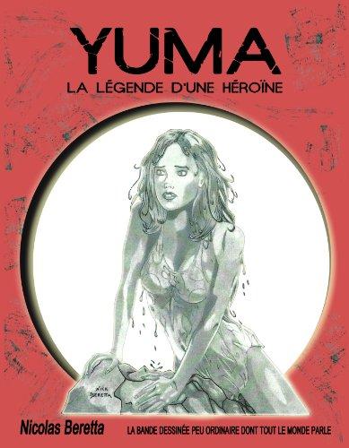 Couverture du livre Bande dessinée fantastique: YUMA: la légende d'une héroïne