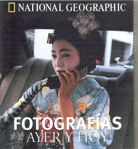Fotografias: ayer y hoy (GRANDES OBRAS ILUSTR) por Aa.Vv.
