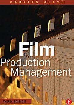 Film Production Management von [Cleve, Bastian]