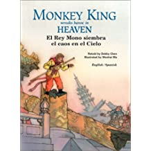 Monkey King Wreaks Havoc in Heaven (Adventures of Monkey King Series, Volume 2)