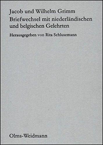 Grimm Werke Abteilung IV/ Band 1.1 und 1.2: Briefwechsel mit niederländischen und belgischen Gelehrten. Herausgegeben, kommentiert und eingeleitet von Rita Schlusemann. par Jacob Grimm