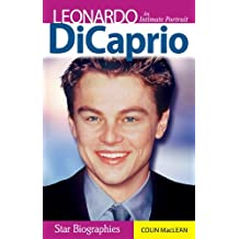 Leonardo DiCaprio: An Intimate Portrait (Snap Books: Star Biographies) by Colin Maclean (2005-02-15)