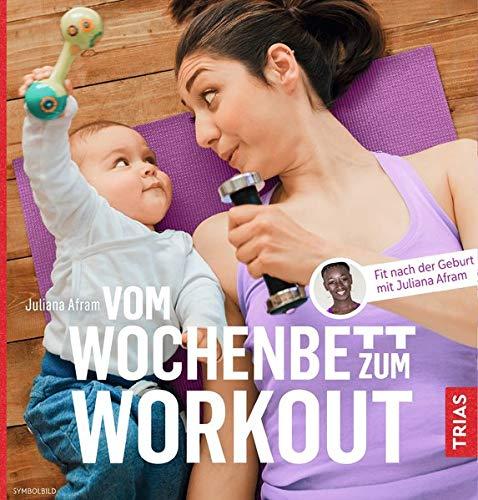 Vom Wochenbett zum Workout: Fit nach der Geburt mit Juliana Afram