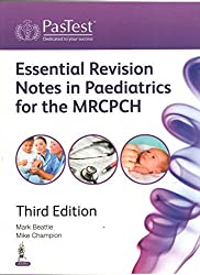ESSENTIAL REVISION NOTES IN PAEDIATRICS FOR THE MRCPCH by BEATTIE MARK (2015-07-31)