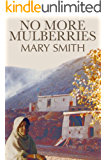 No More Mulberries (English Edition)