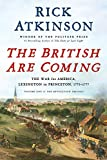 The British Are Coming 1: The War for America, Lexington to Princeton, 1775-1777 (Revolution Trilogy, Band 1)