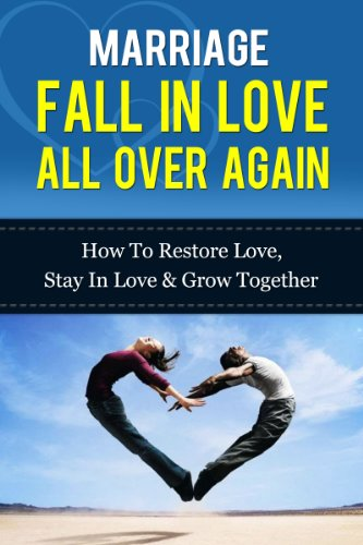 Marriage fall in love all over again how to restore love stay in marriage fall in love all over again how to restore love stay in fandeluxe Images