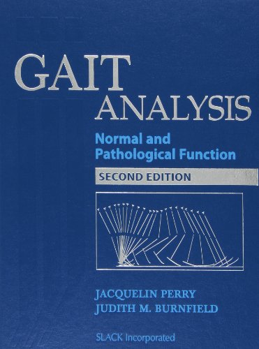 Gait Analysis: Normal and Pathological Function por Jacquelin Perry