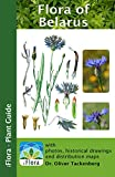 Flora of Belarus (iFlora - Plant Guide Book 19) (English Edition)