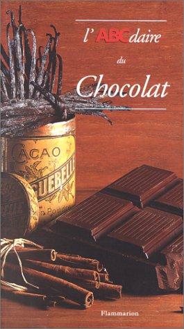 L'ABCdaire du chocolat par Katherine Khodorowsky, Hervé Robert