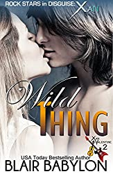 Wild Thing (Billionaires in Disguise: Georgie and Rock Stars in Disguise: Xan, Book 2): A New Adult Rock Star Romance (English Edition)