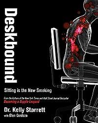 Deskbound: Sitting Is the New Smoking