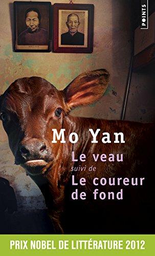 Le Veau. suivi de Le coureur de fond par Mo yan