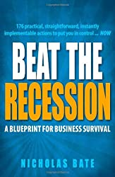 Beat the Recession: A Blueprint for Business Survival